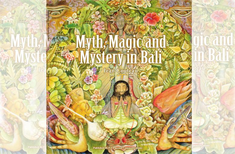 Myth Magic Mystery in Bali