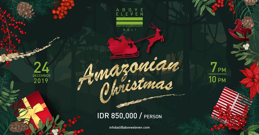 Amazon Christmas - Above Eleven Bali